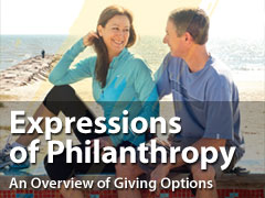 Expressions of Philanthropy: An Overview of Giving Options (PDF)